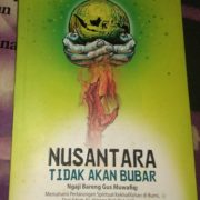 Islam Nusantara yang Disalahtafsirkan: Ngaji Bareng Gus Muwafiq