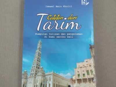Resensi Buku: Catatan dari Tarim Ismail Amin Kholil