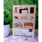 Membina Rumah Tangga Samawa, Berikut Penjelasan Imam Ghazali