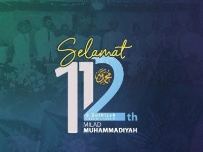 Happy Milad 112 Muhammadiyah